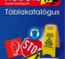 Minőségi munkavédelmi táblák kedvező árakon